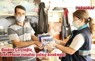 Başkan Çerçioğlu, kahvehane esnafını yalnız...