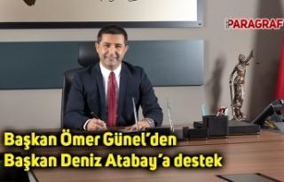 Başkan Ömer Günel'den Başkan Deniz Atabay'a...