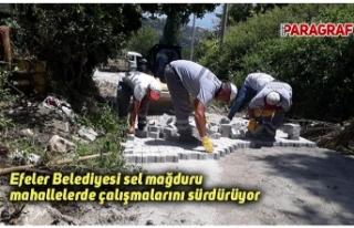 Efeler Belediyesi sel mağduru mahallelerde çalışmalarını...