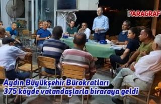 Aydın Büyükşehir Bürokratları 375 köyde vatandaşlarla...