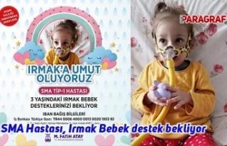 SMA Hastası, Irmak Bebek destek bekliyor