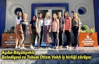 Aydın Büyükşehir Belediyesi ve Tohum Otizm Vakfı...