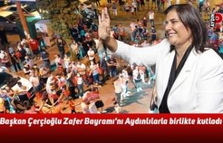 Başkan Çerçioğlu Zafer Bayramı'nı Aydınlılarla...