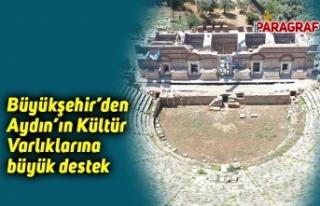 Büyükşehir'den Aydın'ın Kültür Varlıklarına...