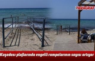 Kuşadası plajlarında engelli rampalarının sayısı...