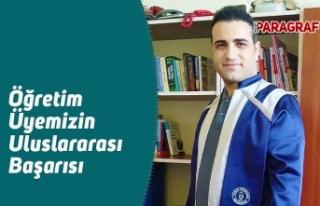 Öğretim Üyemizin Uluslararası Başarısı