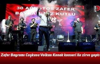 Zafer Bayramı Coşkusu Volkan Konak konseri ile zirve...