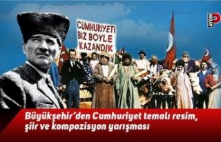 Büyükşehir'den Cumhuriyet temalı resim, şiir...