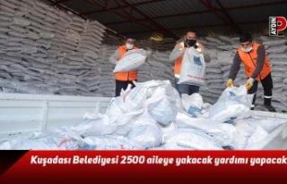 Kuşadası Belediyesi 2500 aileye yakacak yardımı...