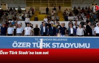 Özer Türk Stadı'na tam not