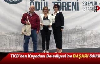 TKB'den Kuşadası Belediyesi'ne BAŞARI ödülü