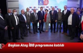 Başkan Atay İBB programına katıldı