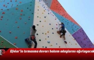 Efeler'in tırmanma duvarı hakem adaylarını ağırlayacak