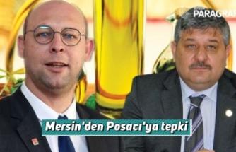Mersin'den Posacı'ya tepki