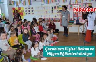Çocuklara Kişisel Bakım ve Hijyen Eğitimleri sürüyor