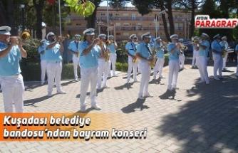 Kuşadası belediye bandosu'ndan bayram konseri