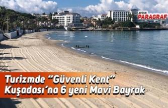 """Turizmde """"Güvenli Kent"""" Kuşadası'na 6 yeni Mavi Bayrak"""