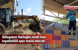 Süleyman Saltoğlu stadı tam teşekküllü spor tesisi olacak