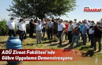 ADÜ Ziraat Fakültesi'nde Gübre Uygulama Demonstrasyonu