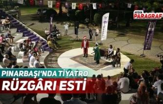 PINARBAŞI'NDA TİYATRO RÜZGÂRI ESTİ