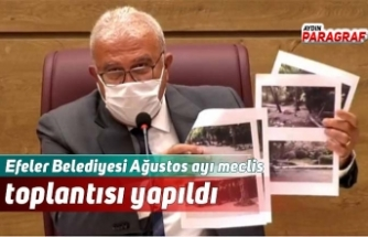 Efeler Belediyesi Ağustos ayı meclis toplantısı yapıldı