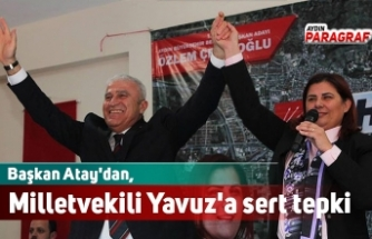 Başkan Atay'dan, Milletvekili Yavuz'a sert tepki