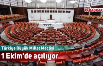 Türkiye Büyük Millet Meclisi 1 Ekim'de açılıyor