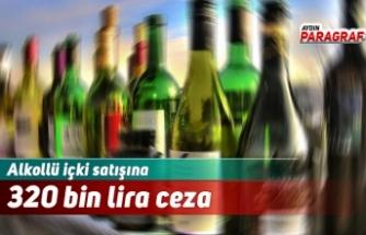 Alkollü içki satışına 320 bin lira ceza