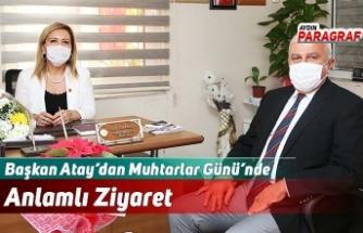 Başkan Atay'dan Muhtarlar Günü'nde Anlamlı Ziyaret