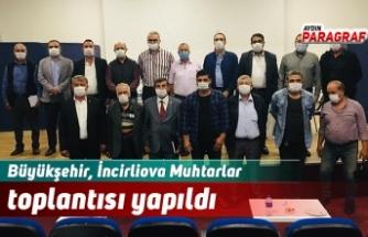 Büyükşehir, İncirliova Muhtarlar toplantısı yapıldı