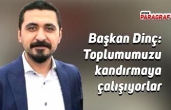 CHP Aydın İl Gençlik Kolları Başkanı Dinç: Toplumumuzu kandırmaya çalışıyorlar