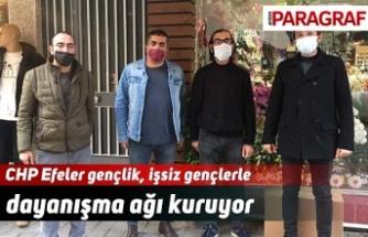 CHP Efeler gençlik, işsiz gençlerle dayanışma ağı kuruyor