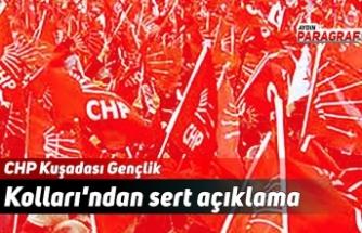 CHP Kuşadası Gençlik Kolları'ndan sert açıklama