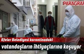 Efeler Belediyesi karantinadaki vatandaşların ihtiyaçlarına koşuyor