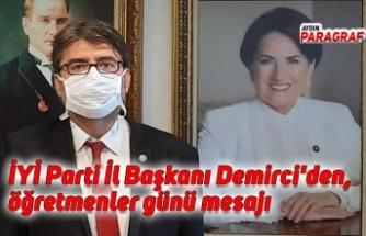 İYİ Parti İl Başkanı Demirci'den, öğretmenler günü mesajı