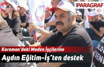 Karaman'daki Maden İşçilerine Aydın Eğitim-İş'ten destek