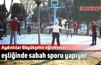 Aydınlılar Büyükşehir eğitmenleri eşliğinde sabah sporu yapıyor
