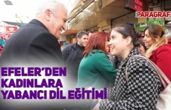 EFELER'DEN KADINLARA YABANCI DİL EĞİTİMİ