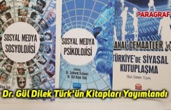 Dr. Gül Dilek Türk'ün Kitapları Yayımlandı