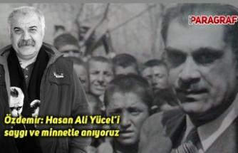 Özdemir: Hasan Ali Yücel'i saygı ve minnetle anıyoruz