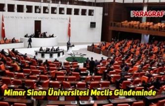 Mimar Sinan Üniversitesi Meclis Gündeminde
