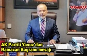 AK Partili Yavuz'dan Ramazan Bayramı mesajı