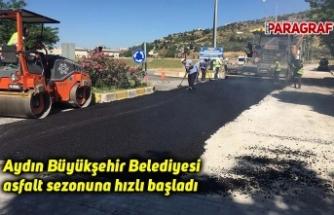 Aydın Büyükşehir Belediyesi asfalt sezonuna hızlı başladı
