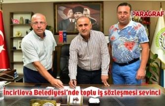 İncirliova Belediyesi'nde toplu iş sözleşmesi sevinci