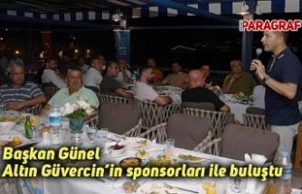 Başkan Günel Altın Güvercin'in sponsorları ile buluştu