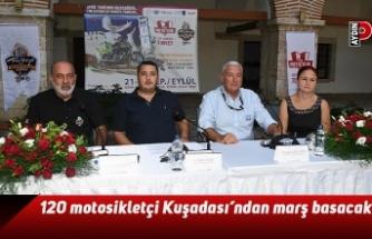 120 motosikletçi Kuşadası'ndan marş basacak