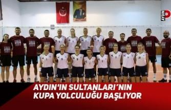 Aydın'ın Sultanları'nın Kupa Yolculuğu Başlıyor