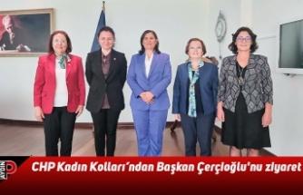 CHP Kadın Kolları'ndan Başkan Çerçioğlu'nu ziyaret