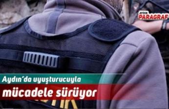 Aydın'da uyuşturucuyla mücadele sürüyor