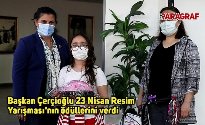 Başkan Çerçioğlu 23 Nisan Resim Yarışması'nın ödüllerini verdi